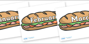 Months of the Year on Sandwiches - Months of the Year, Months poster, Months display, display, poster, frieze, Months, month, January, February, March, April, May, June, July, August, September