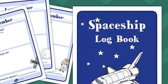 Spaceship Role Play Log Book - Space Ship Role Play Pack, space, rocket, log book, space ship, alien, moon, astronaut, space log, stars, planets, role play, display, poster