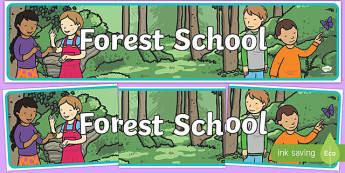 Forest School Display Banner - forest, out door, outdoor, school