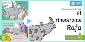 Presentación: Cuento - El rinoceronte Rafa - rinocerante Rafa, cuento, original, Twinkl, rimas, poesía, poema, amistad, infantil, libro, e-book,