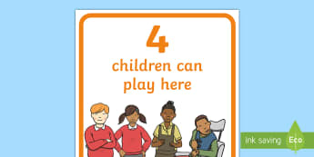 Four Children Can Play Here Display Poster - sand area sign, water area sign, outdoor classroom, continuous provision, building area,