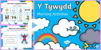 The Weather Morning Activities PowerPoint Welsh - Back to school resources, Weather, Tywydd, Songs, Wales, Welsh.,Welsh