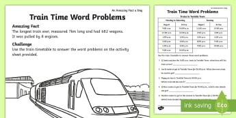 Train Time Word Problems Activity Sheet - july amazing fact, timetables, KS1, maths, challenge, times, amazing fact, worksheet