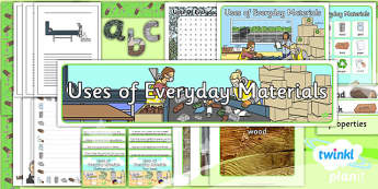 Science: Uses of Everyday Materials Year 2 Additional Resources