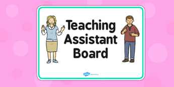 Teaching Assistant Board Sign - sign, display, teaching assistant