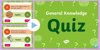 General Knowledge Quiz PowerPoint - - general knowledge quiz powerpoint, end of the year, indoor play, questions and answers