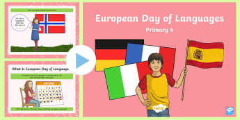 European Day of Languages Primary 6 PowerPoint - EDL, french, MFL, 26th September, quiz,Scottish
