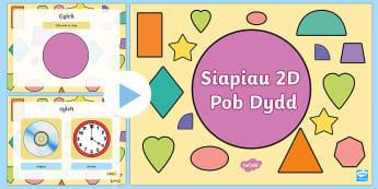 Pŵerbwynt  Siapiau 2D Pob Dydd - Siâp 2D, defnyddio sgiliau geometreg, Siâp, siap, Siap, enwau siapiau 2D, cylch, Cylch, Sgwar, sgw