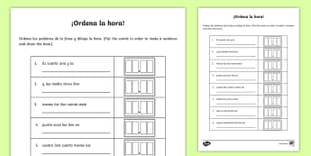 Telling The Time Sentence Scramble Activity Sheet - Spanish, KS2, vocabulary, telling, time, sentence, scramble, activity, sheet, worksheet, numeracy, w