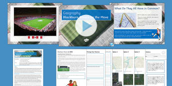 Blackburn Rovers on the move Lesson Pack - In the Shadow of the Stadium, economy, impacts, advantages, disadvantages, environment, social, plan