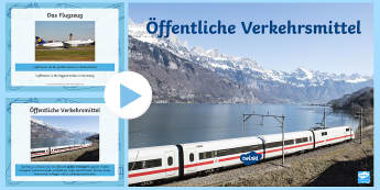 Transport PowerPoint German - Travel, Transport, Verkehrsmittel, German, German MFL, Languages, ICE, Deutschland, Germany
