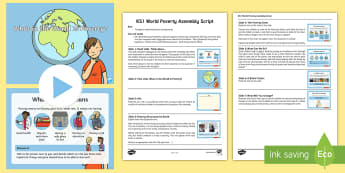 KS1 World Poverty Assembly Pack - world's largest lesson, citizenship, global issues, environment, responsibility