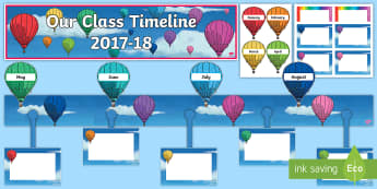 2017 2018 Hot Air Balloon Themed Class Timeline  Display Pack - 2017-2018 Hot Air Balloon Themed Class Timeline  Display Pack - Back to School, new start, new class