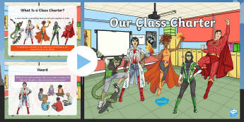 Our Class Charter Superhero Themed PowerPoint - Classroom, Management, Behaviour, Rules, Organise, Managing behaviour, Democracy, School council