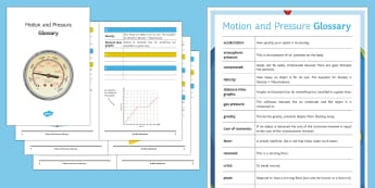 Motion and Pressure Glossary - Glossary, speed, acceleration, pressure, distance time graphs, gas
