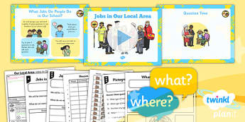 Geography: Our Local Area: Jobs in Our Local Area Year 1 Lesson Pack 5