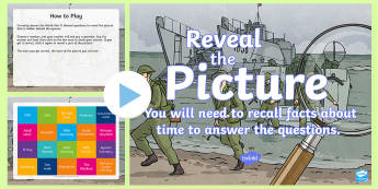 The Second World War Reveal the Picture Activity - ICT, interactive, computer, PPT, quiz, questions, past, answering questions, end of topic, history,
