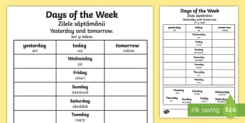 Days of the Week Yesterday and Tomorrow Activity Sheet English/Romanian - Days of the Week Yesterday and Tomorrow Activity Sheet - days of the week, yesterday, tomorrow, work