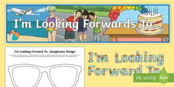 I\'m Looking Forward To... Display Pack - I'm looking forward to, back to school, new class, wall display, target setting,Scottish