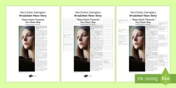 Broadsheet News Story Exemplar Resource Pack - General Secondary English Resources, non-fiction texts, exemplars, broadsheet, news story, news arti