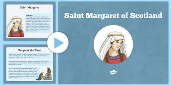 Saint Margaret PowerPoint - CfE, Religious and Moral Education, Second Level, Christianity, Saints, Scotland