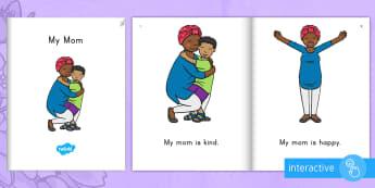 My Mom Emergent Reader eBook - My Mom Emergent Reader, My Mom Emergent Reader eBook, Mother's Day, My Mom, Emergent Reader, Early