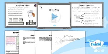 Computing: Microsoft Word Skills: Change Case Year 3 Lesson Pack 2