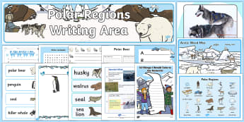 Polar Regions Writing Area Resource Pack - The Arctic, Polar Regions, north pole, south pole, explorers,