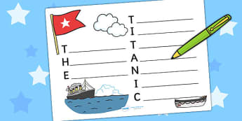 The Titanic Acrostic Poem Template - titanic, acrostic poem, poem