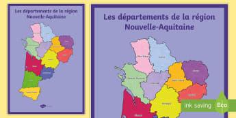 Poster format A2 : Les départements de la région Nouvelle-Aquitaine - Cartes géographiques, map, cycle 2, cycle 3,  KS2, régions, Nouvelle Aquitaine, départements, dep