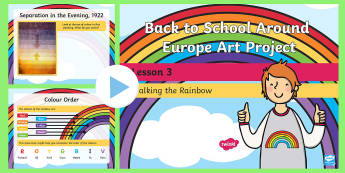 KS1 Back to School Around Europe Art Project Walking the Rainbow PowerPoint - around europe, paul klee, rainbows, poetry, writing poems,