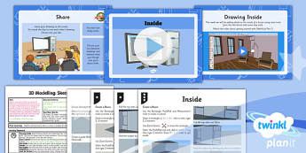 Computing: 3D Modelling SketchUp: Year 5 Inside Lesson Pack 3