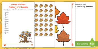Autumn Themed Fractions Finding 1/4 of a Quantity Activity - Fractions, quarters, fractions of a number, fractions of a quantity, fractions active maths, fractio