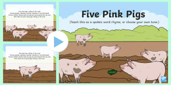 Five Pink Pigs Song PowerPoint - EYFS, Early Years, Key Stage 1, KS1, spring, seasons, weather, pig, piglet, farm, animals, songs, mu