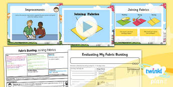 D&T: Fabric Bunting: Joining Fabrics KS1 Lesson Pack 6