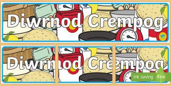 Baner Diwrnod Crempog Baner Arddangosfa - crempog, diwrnod, baner, teitl, arddangosfa, chwefror,Welsh, dydd , ddydd, ddiwrnod