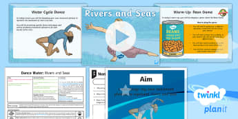 PlanIt PE Year 4 Dance: Water Lesson 2 - Rivers and Seas - physical education, exercise, Y4, year 4, LKS2, key stage 2, planning, plans, powerpoint, unison, ca