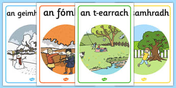 Four Seasons Posters A4 Gaeilge - gaeilge, Seasons, season, autumn, winter, spring, summer, fall, seasons activity, seasons display, four seasons, foundation stage, topic, Geimhreadh