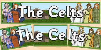 The Celts Display Banner - the celts, display banner, banner, header, banner for display, display header, header for display, display, classroom display