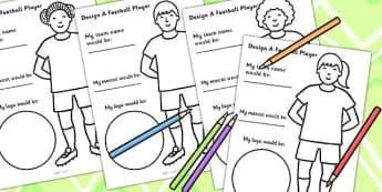 Design A Football Player Worksheet - world cup, sport, PE, sports