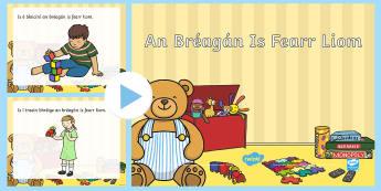 An Bréagán Is Fearr Liom  PowerPoint - Gaeilge  - Irish, Gaeilge, Toys, Bréagáin, Caitheamh Aimsire, hobbies,Irish