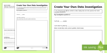 Create Your Own Data Investigation Activity Sheet - English (Australian) - Australian Curriculum Statistics and Probability, ACMSP097, data, data display, data investigation,