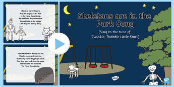 Skeletons are in the Park Song PowerPoint