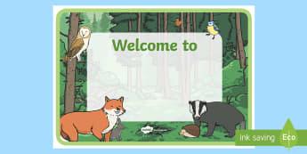 Woodland Animal Themed Editable Welcome Poster  - Welcome Sign For Classroom - editable signs, welcome signs, signs and labels, welcome to our classro