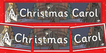 A Christmas Carol Display Banner - banners, displays, festivities, scrooge, Charles Dickens