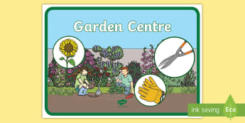Garden Centre Role Play Outdoor Learning Display Sign - CfE Outdoor Learning, nature, forest, woodland, playground, gardening, garden centre, outdoor classr