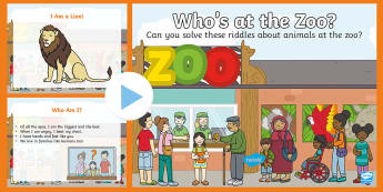 Who's at the Zoo? Solve the Riddles PowerPoint - exploring my world, aistear, story, zoo, literacy, oral language, reading, animals, tiger, elephant,