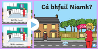 Where is Niamh? PowerPoint Gaeilge - Gaeilge - Sa Bhaile, Irish, Cá bhfuil, house, home, homes, houses, where is, question,Irish