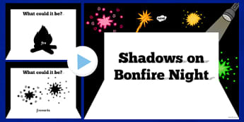 Bonfire Night Themed Shadow PowerPoint - bonfire night, shadow