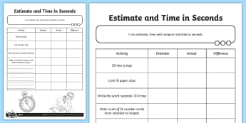 Estimate and Time in Seconds  Activity Sheet - units, measurement, measuring, timing, seconds, estimate